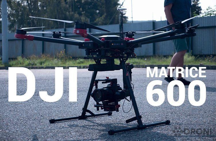 DJI Matrice 600